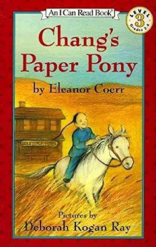 Changs Paper Pony - [(Chang's Paper Pony )] [Author: Eleanor Coerr] [Mar-1993]