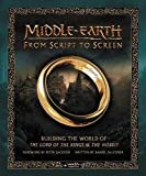 img - for Middle-earth from Script to Screen: Building the World of The Lord of the Rings and The Hobbit book / textbook / text book