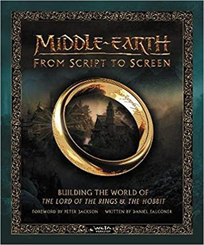 Middle-earth From Script To Screen: Building The World Of The Lord Of The Rings And The Hobbit por Daniel Falconer epub