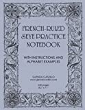 French-Ruled Seye Practice Notebook: With