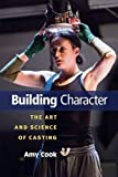 img - for Building Character: The Art and Science of Casting book / textbook / text book