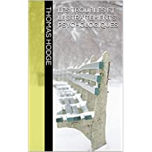 Les Troubles et les Traitements Psychologiques (French Edition)