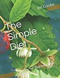 The Simple Diet: Dieting for, Dummies, 2nd Edition