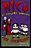 img - for Nicu - el peque o vampiro sin colmillos (Spanish Edition) book / textbook / text book