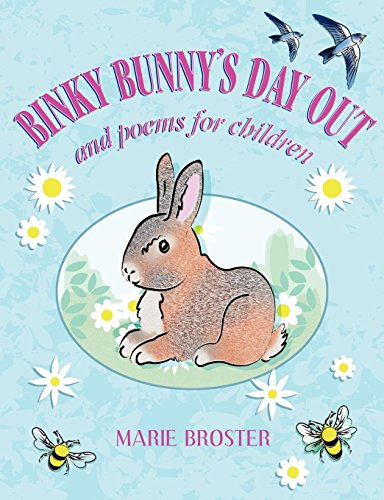 Binky Bunny - Binky Bunny's Day Out: and Poems for Children