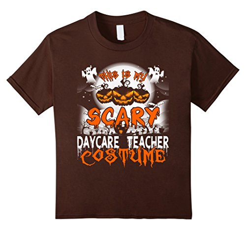 Kids This is My Scary Daycare Teacher Costume Halloween Shirt 6 Brown (Daycare Teacher Halloween Costumes)