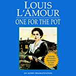 One for the Pot | Louis L'Amour