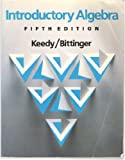 Introductory Algebra, Keedy, Mervin L. and Bittinger, Marvin L., 0201152738