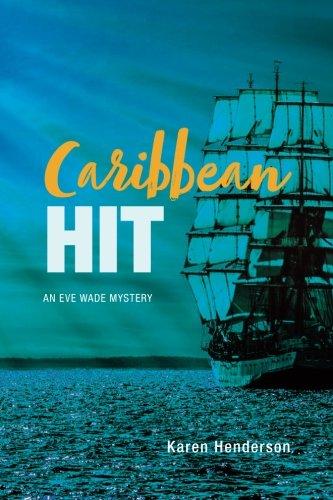 Caribbean Hit: An Eve Wade Mystery - Pet Bird Voyage
