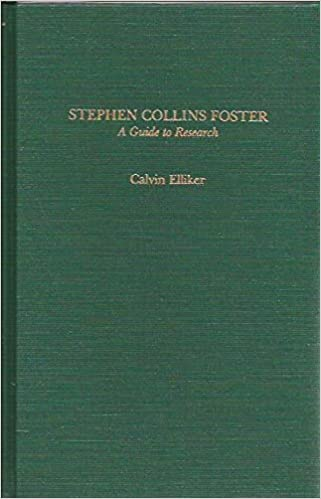 Stephen Collins Foster: A Guide to Research (Garland