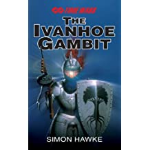 The Ivanhoe Gambit (Timewars Book 1)