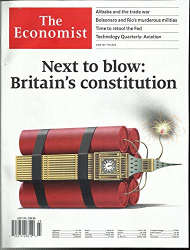 THE ECONOMIST MAGAZINE, NEXT TO BLOW BRITAIN'S CONSTITUTION JUNE, 1st - 7th 2019 ( PLEASE NOTE: ALL THESE MAGAZINES ARE PET & SMOKE FREE MAGAZINES. NO ADDRESS LABEL. FRESH FROM - Economist Magazine