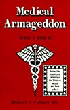 Medical Armageddon, Michael L. Culbert, 096364873X