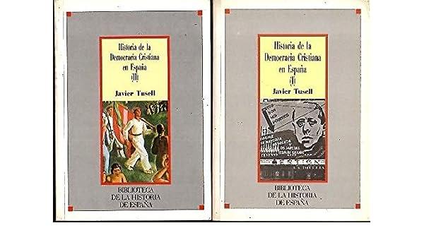 Historia de la democracia cristiana en España: Amazon.es: Tusell ...