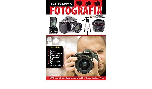 Guia Curso Básico de Fotografia Ed.01 (Portuguese Edition) eBook ...