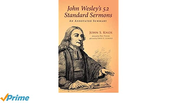 John Wesley's 52 Standard Sermons: An Annotated Summary