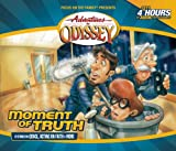 Moment of Truth (Adventures in Odyssey #48)