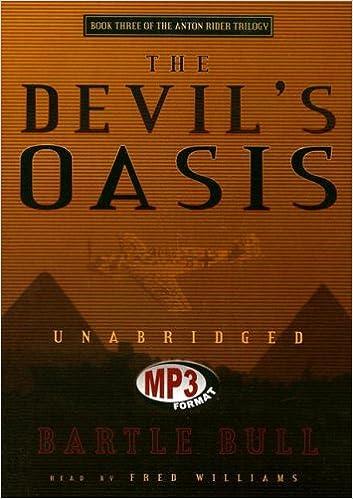 E-kirjat verkossa ilmaiseksi ilmaiseksi The Devil's Oasis: Anton Rider Trilogy, Book Three by Bartle Bull PDF