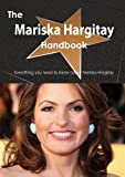 The Mariska Hargitay Handbook - Everything You Need to Know about Mariska Hargitay, Emily Smith, 1486473237