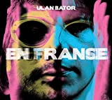 En France / En Trance by Ulan Bator
