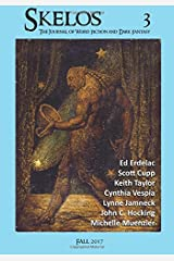 Skelos 3: The Journal of Weird Fiction and Dark Fantasy Paperback