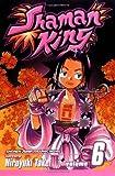 Shaman King: v. 6 (Shaman King) by Takei, Hiroyuki (2007) Paperback