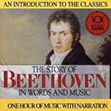The Story of Beethoven in Words and Music