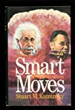Front cover for the book Smart Moves by Stuart M. Kaminsky