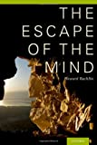 The Escape of the Mind, Howard Rachlin, 019932235X