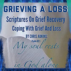 Grieving a Loss Audiobook
