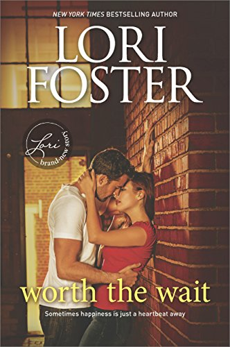 Worth the Wait: A Sexy Summer Read (Guthrie Brothers) by [Foster, Lori]
