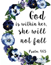 """God is within her, she will not fall: Bible Verse Notebook and Daily Planner Floral Composition Notebook 132 Pages 8""""x10"""" Lined Paper Journal"""