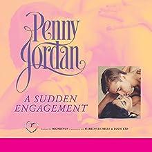 A Sudden Engagement Audiobook by Penny Jordon Narrated by Karen Cass