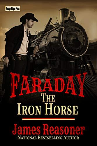 Faraday: The Iron Horse by [Reasoner, James]