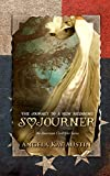 img - for Sojourner: The Journey to a New Beginning (American Civil War) book / textbook / text book