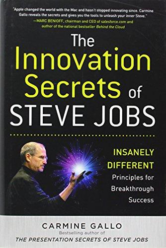 The Innovation Secrets of Steve Jobs: Insanely Dif…