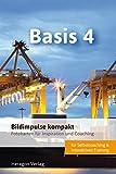 Bildimpulse kompakt: Basis 4 - Fotokarten für Inspiration und Coaching