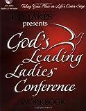 God's Leading Ladies Workbook, T. D. Jakes, 0785250409