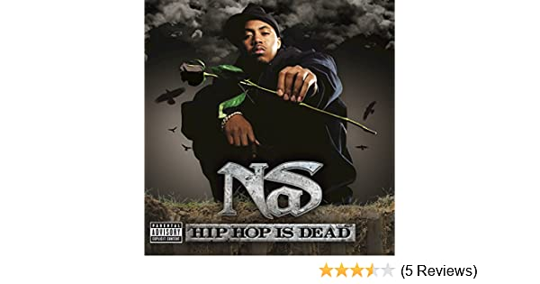 Hip hop is dead [feat. Will. I. Am] by nas on amazon music amazon. Com.
