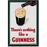 There's Nothing Like a Guinness - Metal Beer Sign