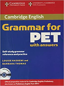 Cambridge Grammar For Pet Book With Answers And Audio Cd: Self-study Grammar Reference And Practice por Louise Hashemi epub