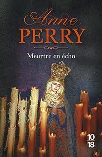 Meurtre en écho, Perry, Anne