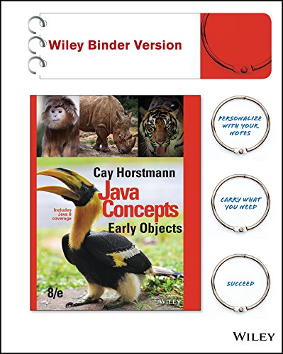 Java Concepts, Binder Ready Version: Early Objects by Wiley