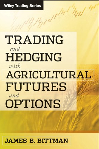 Trading and hedging with agricultural futures and options free download
