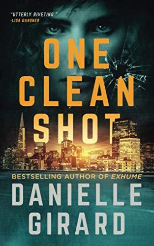 One Clean Shot: A Gripping Suspense Thriller (Rookie Club)