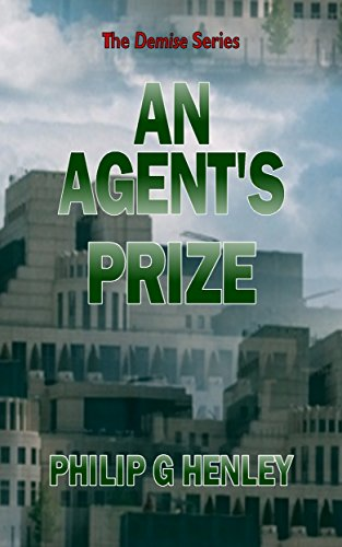 Book cover image for An Agent's Prize (Demise Book 3)