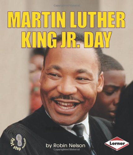 Martin Luther King Jr. Day (First Step Nonfiction)