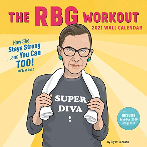 Image for RBG Workout 2021 Wall Calendar: (Ruth Bader Ginsburg Women's Exercise 12-Month Calendar, Monthly Calendar to Work Out with a Supreme Court Justice)
