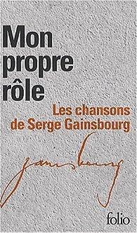 Coffret Folio 'Mon propre rôle' - Gainsbourg - 2 volumes - L'intégrale des Paroles par Serge Gainsbourg