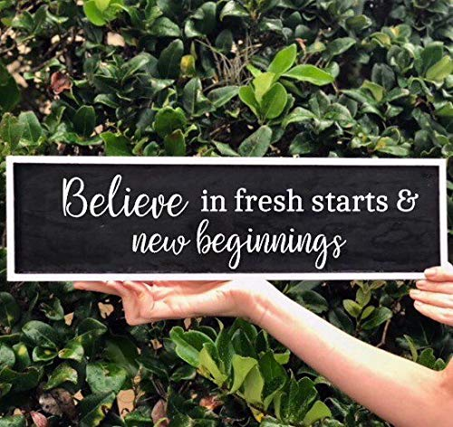 CELYCASY Fresh Starts Sign Believe in Fresh Starts and New Beginnings Sign Black Sign Home Decor Wooden Home Sign - New Handmade Wooden Sign